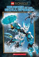 Revenge of the Skull Spiders (LEGO Bionicle: Chapter Book #2) Pdf/ePub eBook