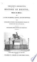 Chilcott's Descriptive History of Bristol ... Ninth edition, etc