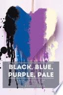 Black  Blue  Purple  Pale