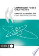 Distributed Public Governance Agencies Authorities And Other Government Bodies
