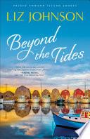 Beyond the Tides  Prince Edward Island Shores Book  1  Book