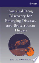 Antiviral Drug Discovery for Emerging Diseases and Bioterrorism Threats Book