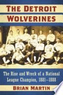 The Detroit Wolverines