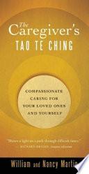 The Caregiver's Tao Te Ching