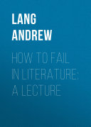 How to Fail in Literature: A Lecture