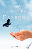 The Heart s Journey to Freedom Book PDF