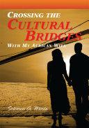 Crossing the Cultural Bridges