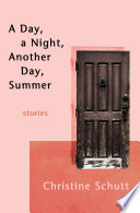 A Day  a Night  Another Day  Summer