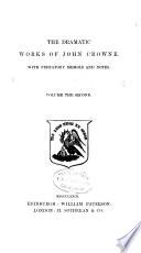 Dramatists of the Restoration  John Crowne