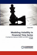Modeling Volatility in Financial Time Series Book
