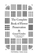 The Complete Book of Flower Preservation