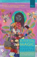 Black Girl Magic Beyond the Hashtag