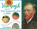 Van Gogh and the Post Impressionists for Kids