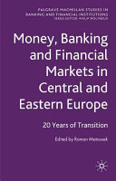 Money, Banking and Financial Markets in Central and Eastern Europe