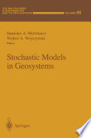 Stochastic Models in Geosystems Book