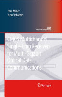 CMOS Multichannel Single Chip Receivers for Multi Gigabit Optical Data Communications