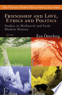 Friendship and Love  Ethics and Politics