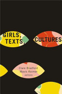 Girls, Texts, Cultures by Clare Bradford,Mavis Reimer PDF