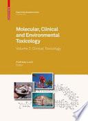 Molecular, Clinical and Environmental Toxicology
