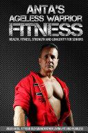 Anta's Ageless Warrior Fitness ebook