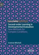 Second Order Learning in Developmental Evaluation