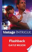 Flashback  Mills   Boon Intrigue  Book PDF