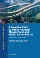 Alternative Paths to Public Financial Management and Public Sector Reform