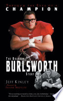 """Through the Eyes of a Champion: The Brandon Burlsworth Story"" by Jeff Kinley"