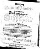 Sammlung der Natur- und Medicin- wie auch hierzu gehörigen Kunst- und Literatur-Geschichten ....