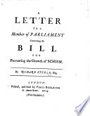 A Letter to a Member of Parliament Concerning the Bill for Preventing the Growth of Schism