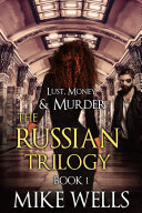 Lust, Money & Murder, Book 4 - Cattoretti's Return (Book 1 Free!)