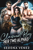 Claimed by Her Two Alphas Pdf/ePub eBook