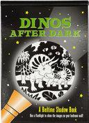 Dinos After Dark Bedtime Shadow Book