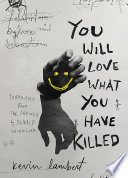 You Will Love What You Have Killed Book PDF