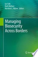 Managing Biosecurity Across Borders