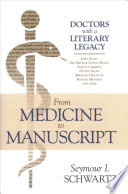 From Medicine to Manuscript