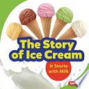 The Story of Ice Cream