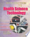 """Introduction to Health Science Technology"" by Louise Simmers"