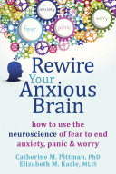 Rewire Your Anxious Brain Pdf/ePub eBook