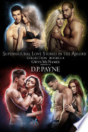 The Supernatural Love Stories in the Absurd Four Book Collection