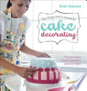 The Busy Girl's Guide to Cake Decorating