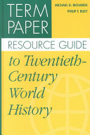 Term Paper Resource Guide to Twentieth century World History Book PDF