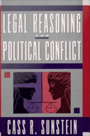 Legal Reasoning and Political Conflict Book