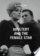 Adultery and the Female Star