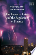 The Financial Crisis and the Regulation of Finance Book