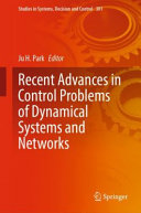 Recent Advances In Control Problems Of Dynamical Systems And Networks Book PDF