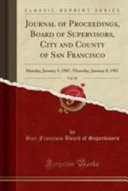 Journal Of Proceedings Board Of Supervisors City And County Of San Francisco Vol 82