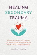 Healing Secondary Trauma