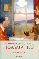 The Oxford Dictionary of Pragmatics