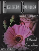 Realistic Coloring Grayscale Coloring Books Grayscale Flowers Vol 1